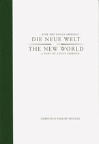 Christian Philipp M�ller: The New World