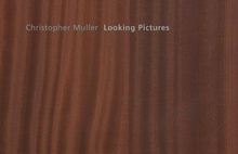 Christopher Muller: Looking Pictures