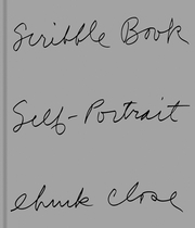 Chuck Close: Scribble Book