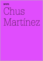 Chus Mart�nez: Unexpress the Expressable