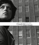 Cindy Sherman: The Complete Untitled Film Stills