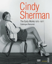 Cindy Sherman: The Early Works