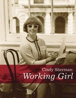 Cindy Sherman: Working Girl
