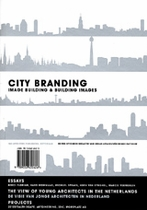 City Branding: Image Building & Building Images