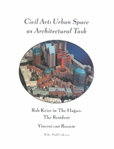 Civil Art:Urban Space As Architectural Task