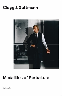Clegg & Guttmann: Modalities of Portraiture