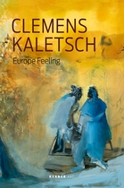 Clemens Kaletsch: Europe Feeling