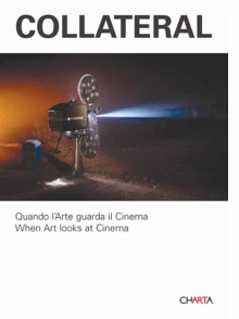 Collateral: When Art Looks At Cinema