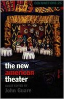 Conjunctions: 25, The New American Theater
