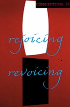 Conjunctions: 38, Rejoicing Revoicing