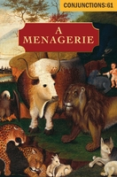 Conjunctions: 61, A Menagerie