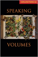 Conjunctions: 63, Speaking Volumes