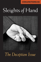 Conjunctions: 65, Sleights of Hand