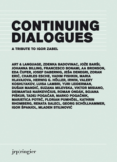 Continuing Dialogues: A Tribute to Igor Zabel