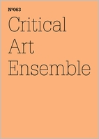 Critical Art Ensemble: The Concerns of a Repentant Galtonian