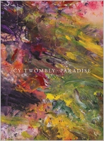 Cy Twombly: Paradise