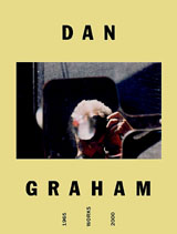 Dan Graham: Catalogue Raisonne