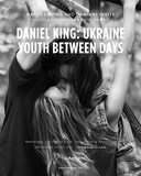 Daniel King: Ukraine Youth Book Launch