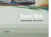 Daniel Mohr: Back to Nature