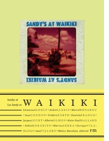 Daniela Franco: Sandys at Waikiki