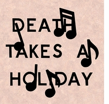 Darin Mickey: Death Takes a Holiday