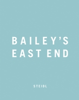 David Bailey: Bailey's East End