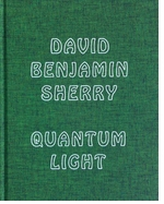 David Benjamin Sherry: Quantum Light