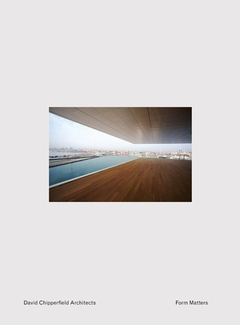 David Chipperfield: Form Matters