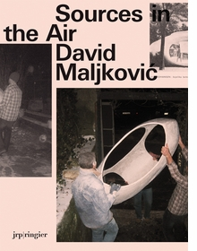David Maljkovic: Sources in the Air