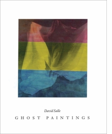 David Salle: Ghost Paintings