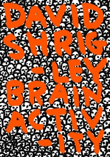 David Shrigley: Brain Activity