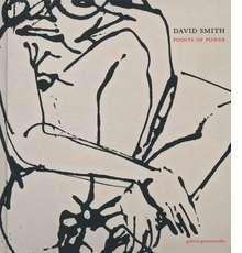 David Smith: Points of Power