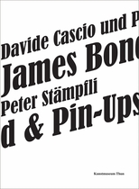Davide Cascio & Peter St�mpfli: James Bond & Pin-Ups