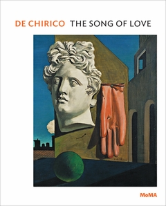 De Chirico: The Song of Love