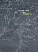 Des Moines Art Center Collects