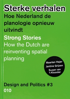 Design and Politics No. 3: Strong Stories