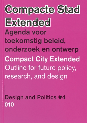Design and Politics No. 4: Compact City Extended