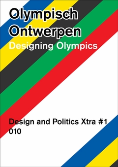 Design and Politics No. Extra: Designing Olympics