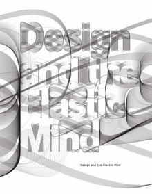 Design and the Elastic Mind