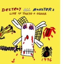 Destroy All Monsters: Live in Tokyo + Osaka CD