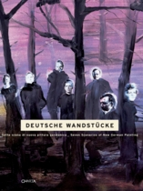 Deutsche Wandst�cke: Seven Senarios of New German Painting