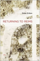 Didier Eribon. Returning to Reims (Semiotext(e) / Foreign Agents)