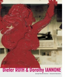 Dieter Roth & Dorothy Iannone