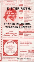 Dieter Roth: Tears in Lucerne