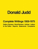 Donald Judd: Complete Writings 1959�1975