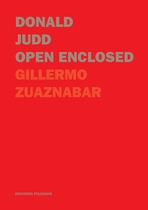 Donald Judd: Open Enclosed