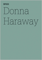 Donna Haraway: SF, Speculative Fabulation and String Figures