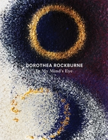 Dorothea Rockburne: In My Mind's Eye