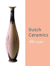 Dutch Ceramics 1890-1940
