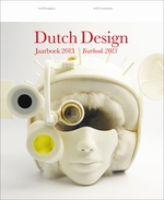Dutch Design Yearbook 2013